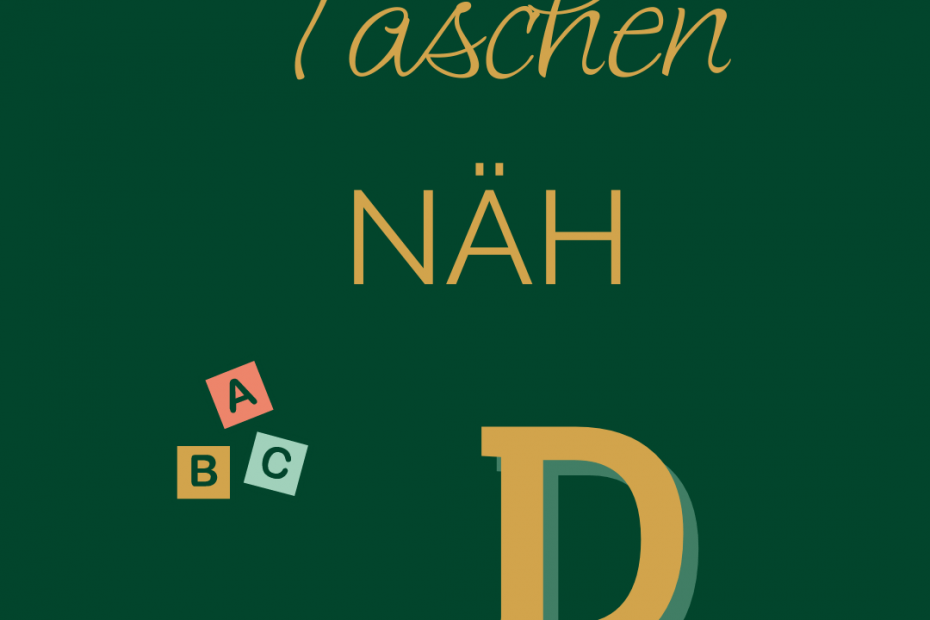 TaschenNÄH ABC - D