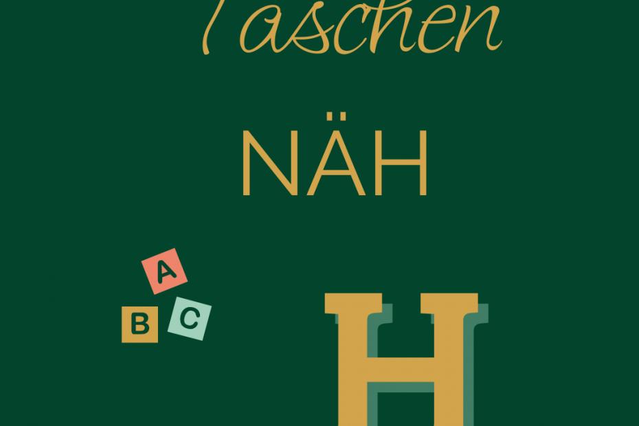 TaschenNÄH ABC - H