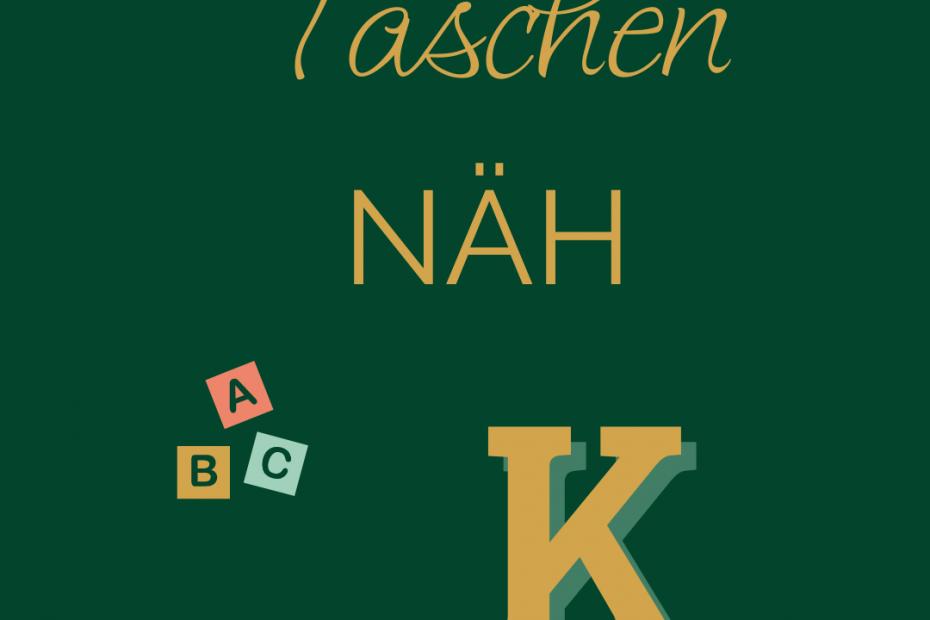 TaschenNÄH ABC - K