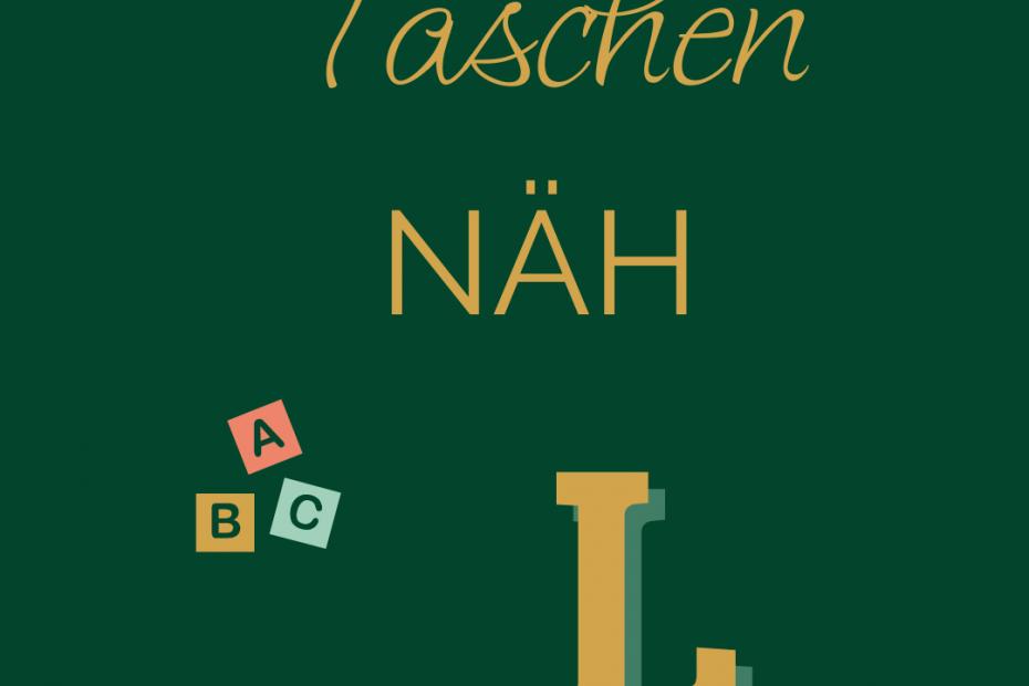 TaschenNÄH ABC - L